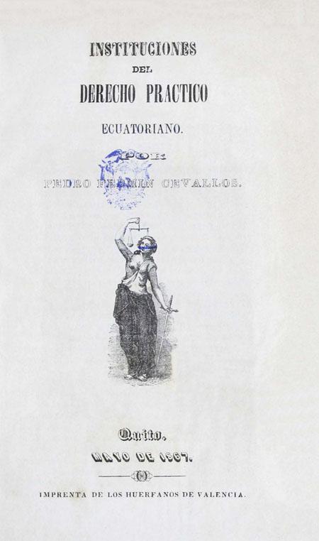 Instituciones del derecho práctico ecuatoriano.