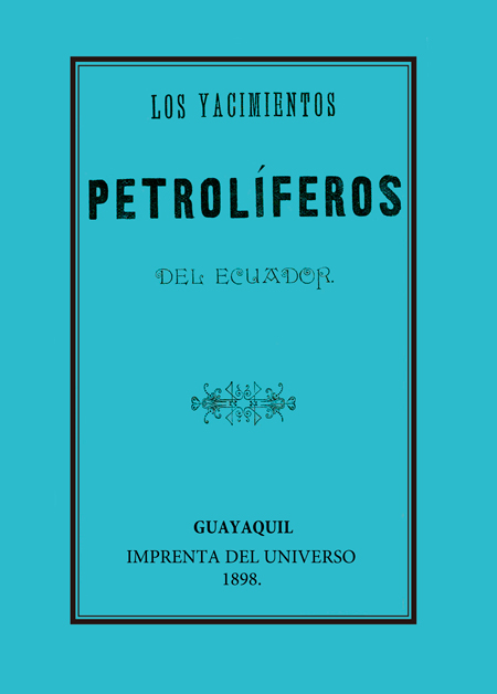 Los yacimientos petrolíferos del Ecuador.
