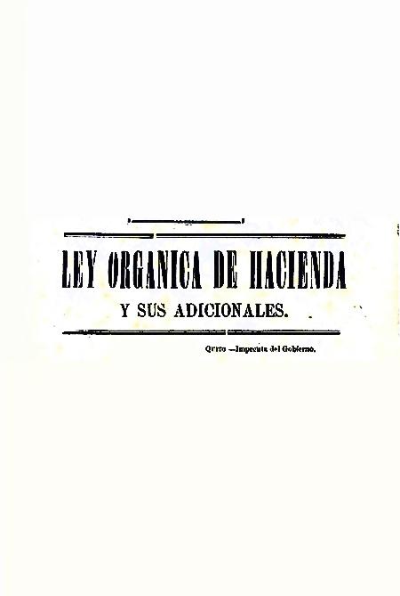 Ley Orgánica de Hacienda y sus adicionales [Folleto].