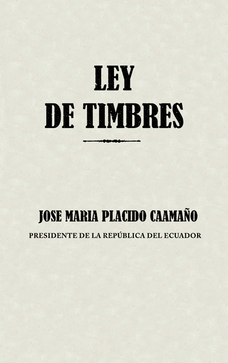 Ley de Timbres [Folleto].