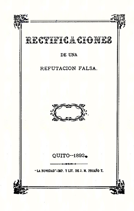 Rectificaciones de una refutación falsa [Folleto].