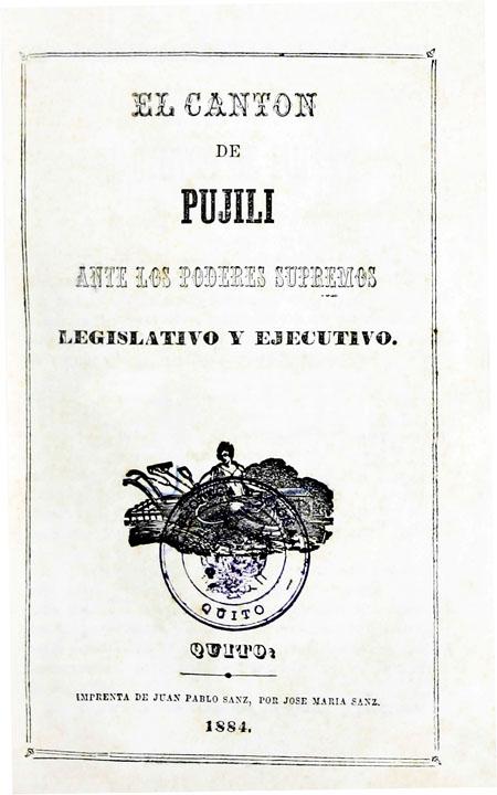 El canton de Pujili ante los poderes supremos legislativo y ejecutivo (Folleto).