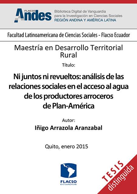 Ni juntos ni revueltos: análisis de las relaciones sociales en el acceso al agua de los productores arroceros de Plan-América