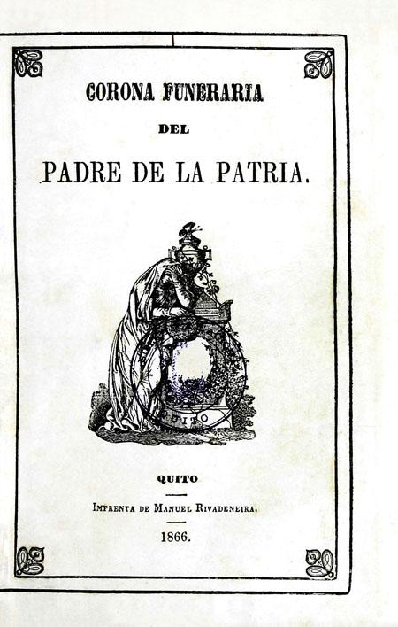 Corona funeraria del padre de la patria (Folleto).