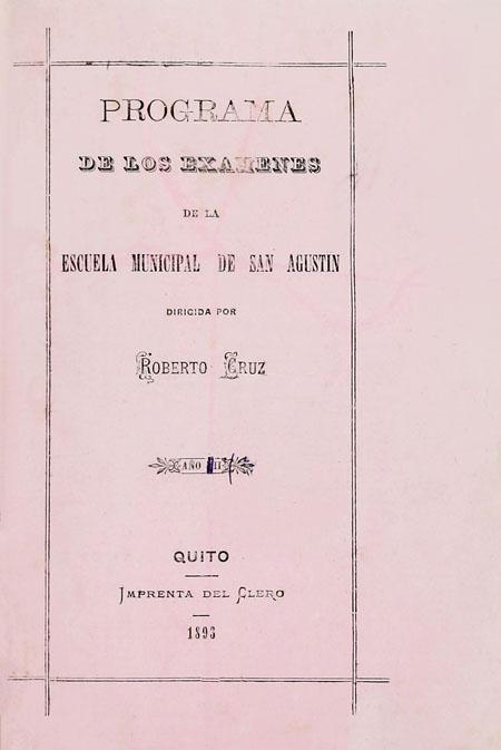 Programa de los exámenes de la Escuela Municipal de San Agustín (Folleto).