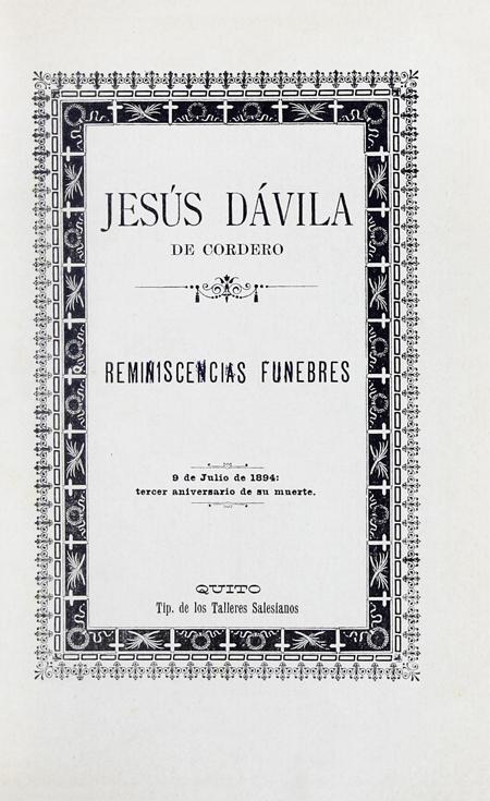 Jesús Dávila de Cordero: Reminiscencias fúnebres. 9 de Julio de 1894: tercer aniversario de su muerte.