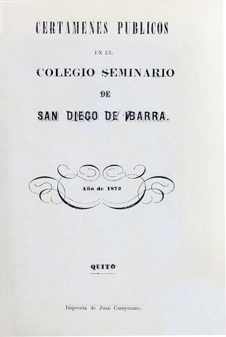 Certámenes públicos en el Colegio Seminario San Diego de Ibarra: año de 1872 (Folleto).