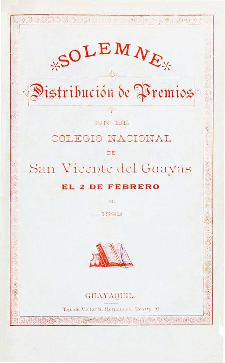 Solemne distribución de premios en el Colegio Nacional de San Vicente del Guayas el 2 de febrero de 1893 (Folleto).