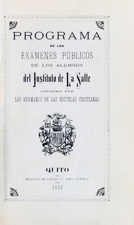 Programa de los exámenes públicos de los alumnos del Instituto La Salle dirigido por los Hermanos de las Escuelas Cristianas (Folleto).