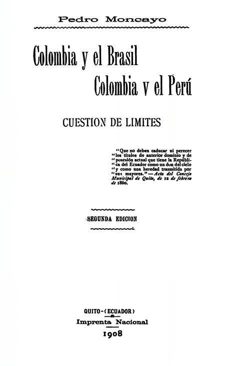 Colombia y el Brasil, Colombia y el Perú: Cuestión de Límites.