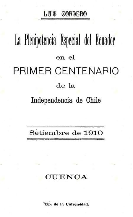 La Plenipotencia Especial del Ecuador en el Primer Centenario de la Independencia de Chile Setiembre  de 1910.