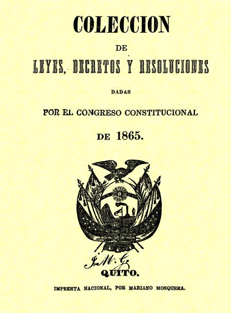 Colección de leyes, decretos y resoluciones dadas por el Congreso Constitucional de 1865.