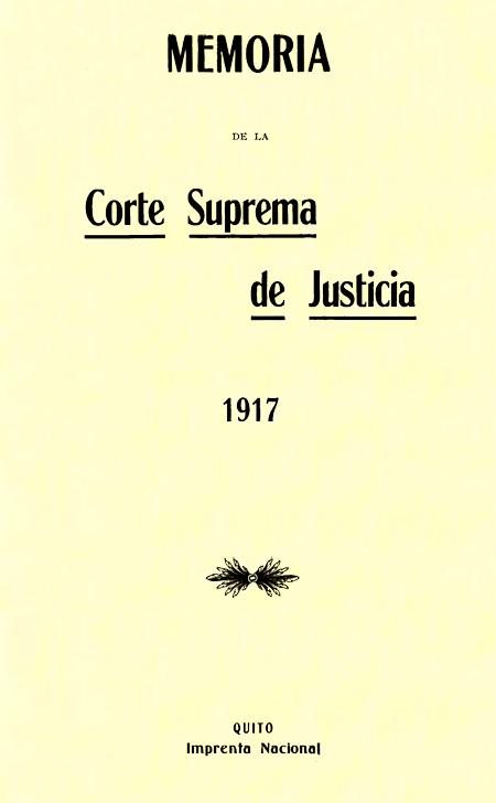 Memoria de la Corte Suprema de Justicia 1917 (Folleto).