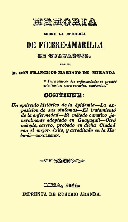 Memoria sobre la épidemia de fiebre amarilla en Guayaquil (Folleto).