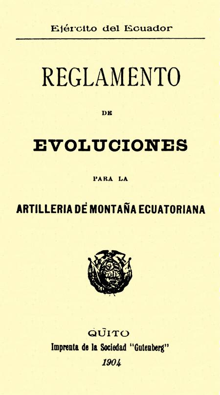 Reglamento de evoluciones para la artillería de montaña ecuatoriana.
