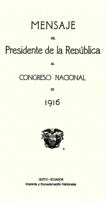 Mensaje del Presidente de la República al Congreso Nacional de 1916.