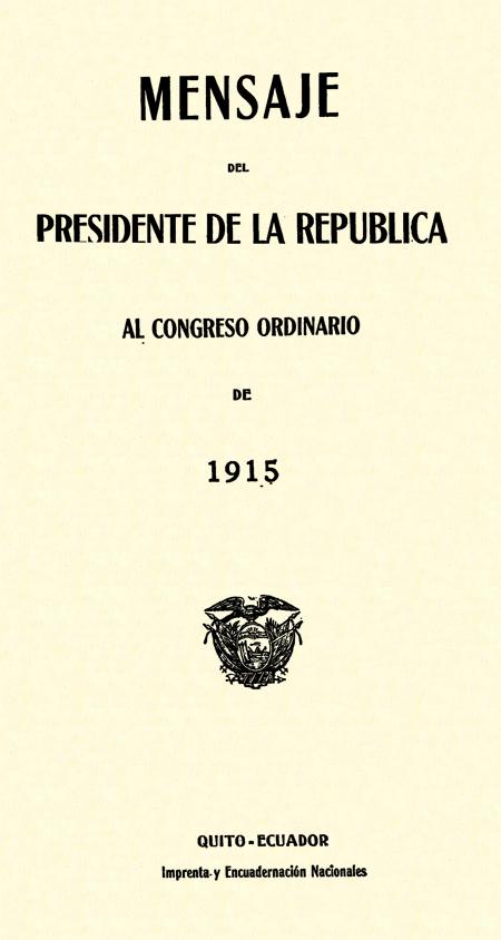Mensaje del Presidente de la República al Congreso Ordinario de 1915.