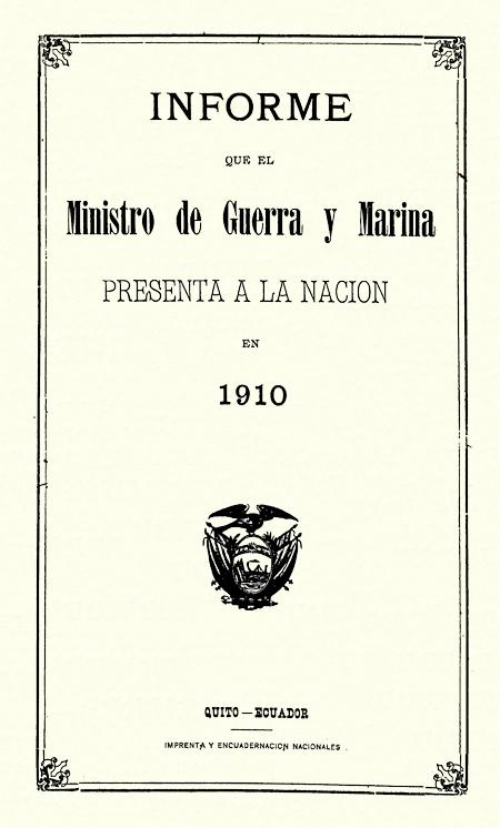 Informe que el Ministro de Guerra y Marina presenta a la Nación en 1910.