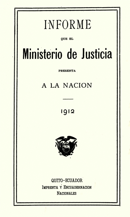 Informe que el Ministerio de Justicia presenta a la Nación 1912.