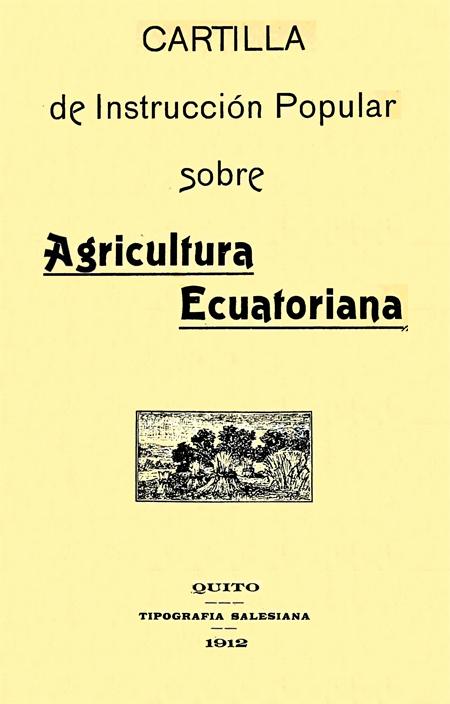 Cartilla de Instrucción Popular sobre Agricultura Ecuatoriana.