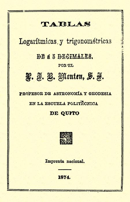 Tablas logarítmicas y trigonométricas de á  5 decimales.