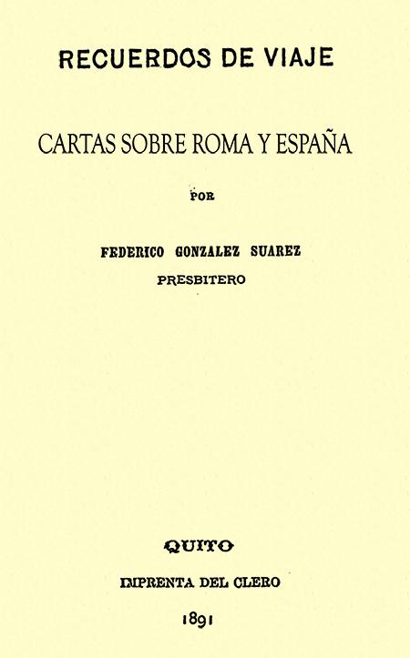 Recuerdos de viaje. Cartas sobre Roma y España.