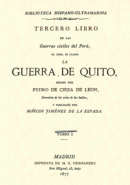 Tercero libro de las Guerras civiles del Perú, el se llama la Guerra de Quito. Tomo I.