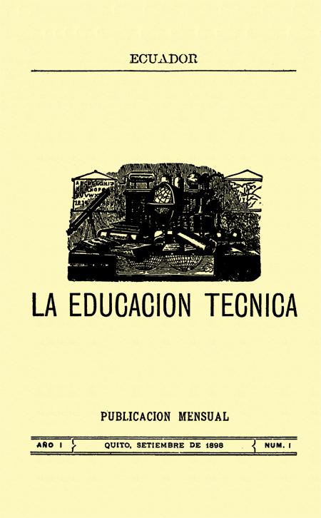La educación técnica. Publicación mensual (Folleto).