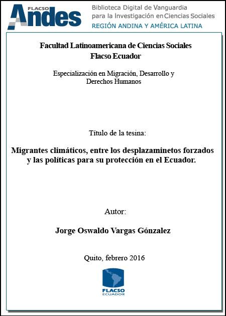 Migrantes climáticos, entre los desplazamientos forzados y las políticas para su protección en el Ecuador.