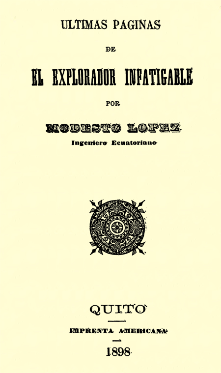 Últimas páginas de el explorador infatigable (Folleto).
