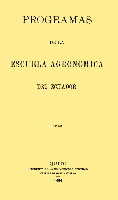 Programas de la Escuela Agronómica del Ecuador (Folleto).