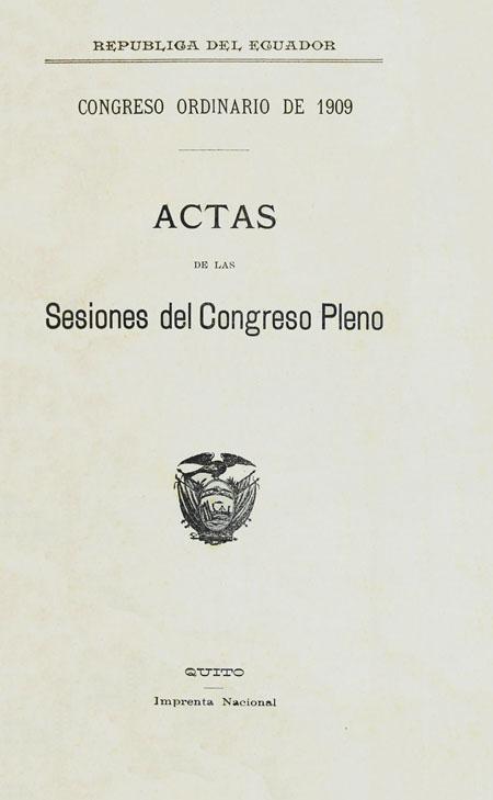 Congreso ordinario de 1909. Actas de las Sesiones del Congreso Pleno.