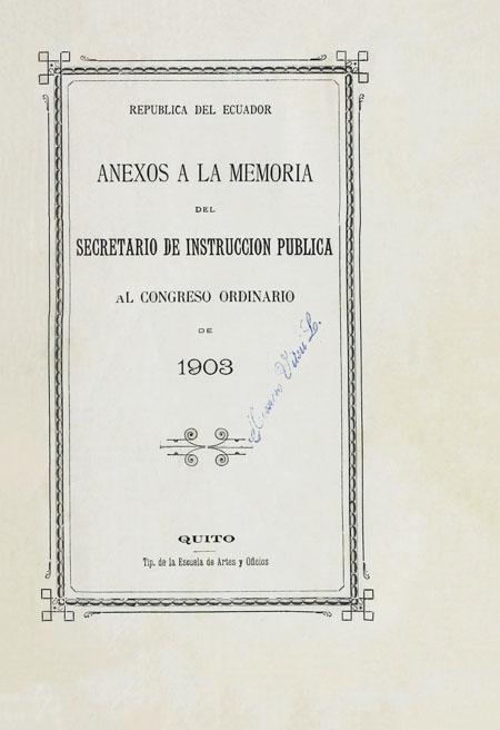 Anexos a la memoria del Secretario de Instrucción Pública al Congreso Ordinario de 1903.