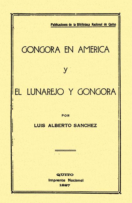 Góngora en América y el Lunarejo y  Góngora ( Folleto).