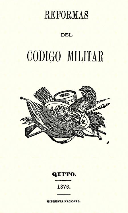 Reformas del Código Militar.