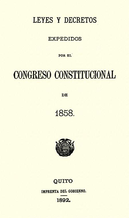 Leyes y decretos expedidos por el Congreso Constitucional de 1858 (Folleto).