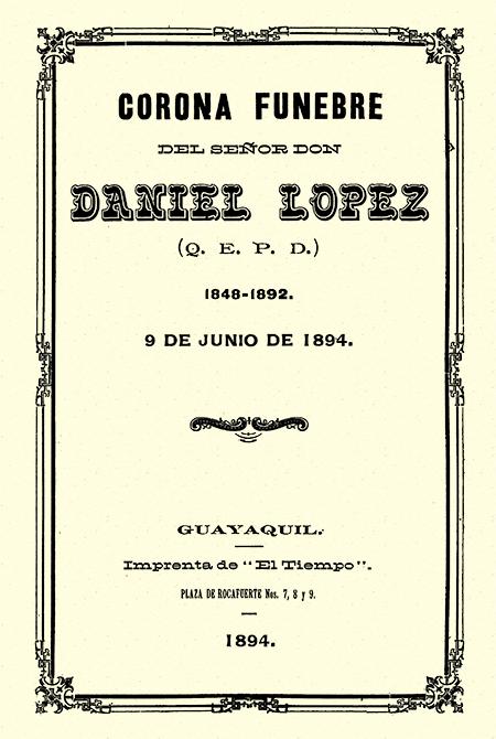 Corona fúnebre del Señor Don Daniel López (Q.E.P.D.) 1848-1892. 9 de junio de 1894 (Folleto).