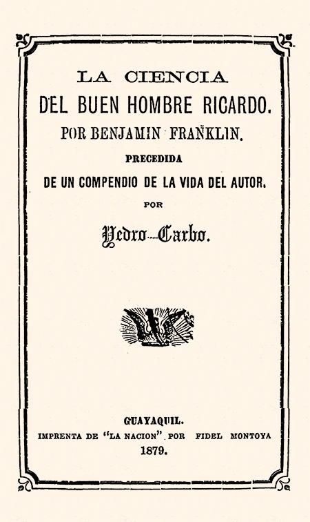 La ciencia del buen hombre Ricardo, por Benjamín Franklin. Precedida de un compendio de la vida del autor.